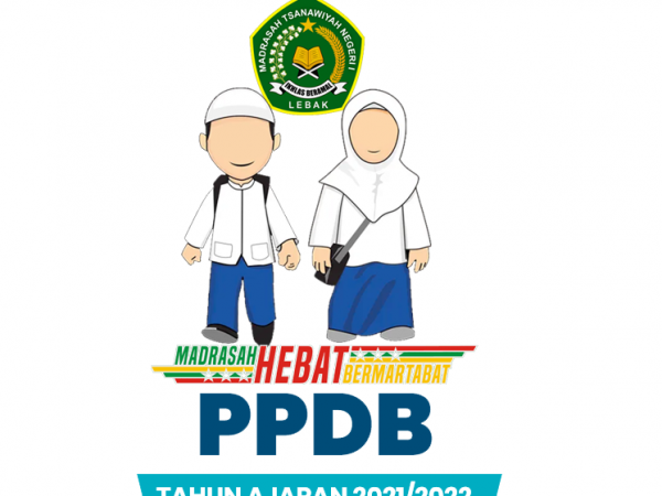 PPDB MTs Negeri 1 Lebak - Tahun Ajaran 2021-2022